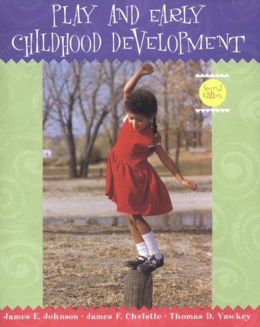 9780321011664: Play and Early Childhood Development (2nd Edition)