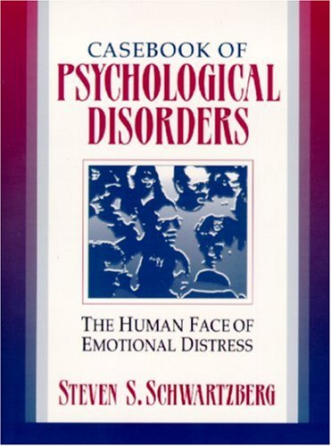 9780321011718: Casebook of Psychological Disorders: The Human Face of Emotional Distress