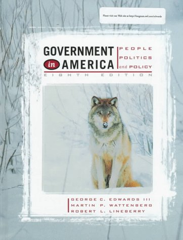 9780321012876: Government in America: People, Politics, and Policy