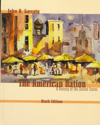 9780321012968: The American Nation: A History of the United States