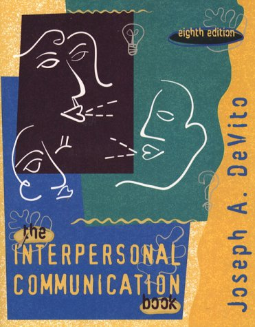 9780321013026: Interpersonal Communication Book, The