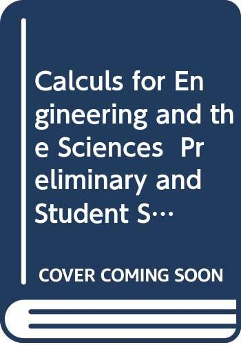 Calculs for Engineering and the Sciences: Vol.: Elgin H. Johnston;