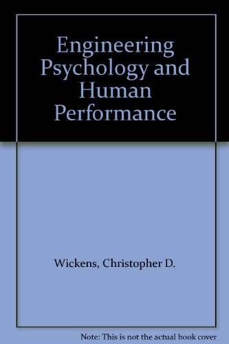 9780321013439: Engineering Psychology and Human Performance 3e Photocopy
