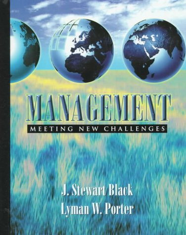 Management: Meeting New Challenges: J. Stewart Black;