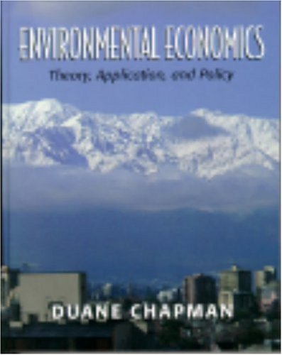 9780321014351: Environmental Economics: Theory, Application, and Policy