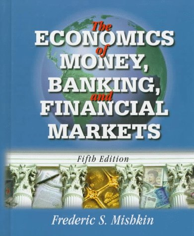 9780321014405: The Economics of Money, Banking and Financial Markets