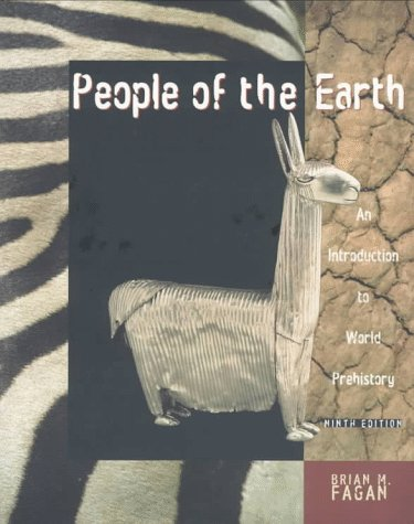 9780321014573: People of the Earth: An Introduction to World Prehistory