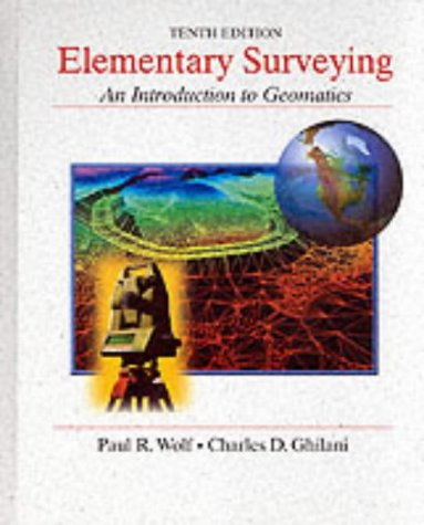 9780321014610: Elementary Surveying: An Introduction to Geomatics