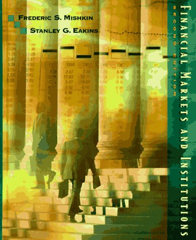 9780321014658: Financial Markets and Institutions