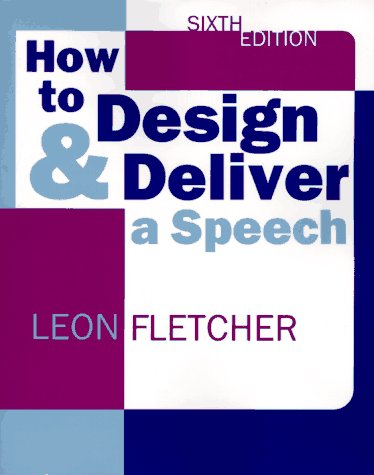9780321015440: How to Design & Deliver a Speech, Sixth Edition