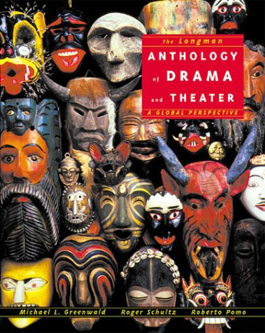 9780321015594: Longman Anthology of Drama and Theater, The: A Global Perspective
