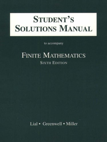 Student's Solutions Manual to Accompany Finite Mathematics: Margaret L. Lial,