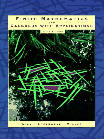 Finite Mathematics and Calculus with Applications (5th: Margaret L. Lial,