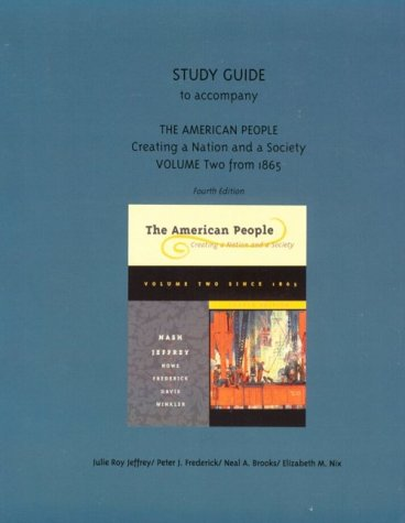 9780321016355: 2: Study Guide to Accompany the American People Creating a Nation and a Society