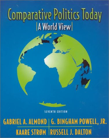 9780321018588: Comparative Politics Today: A World View (7th Edition)