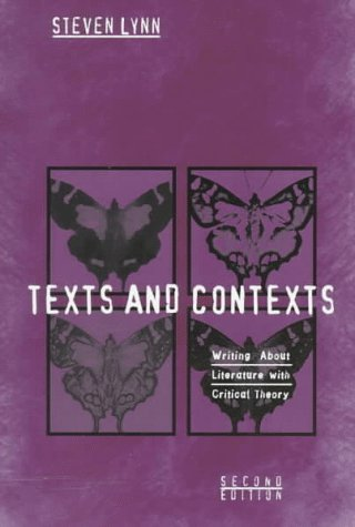9780321019790: Texts and Contexts: Writing About Literature With Critical Theory: Writing About Literature and Critical Theory