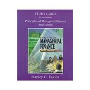 9780321020284: Study Guide to Accompany Principles of Managerial Finance: Brief Edition