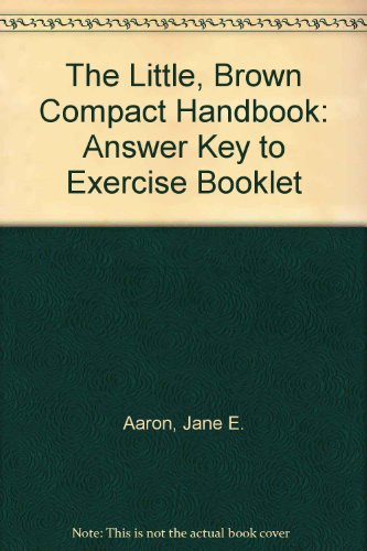 9780321021403: The Little, Brown Compact Handbook: Answer Key to Exercise Booklet