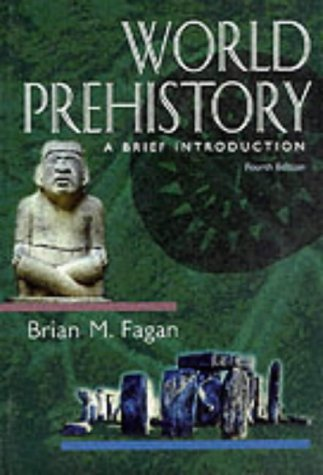 9780321023650: World Prehistory: A Brief Introduction