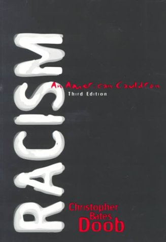 9780321023698: Racism: An American Cauldron (3rd Edition)