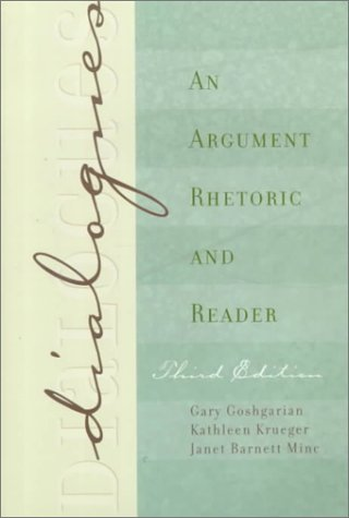 9780321023995: Dialogues: An Argument Rhetoric and Reader (3rd Edition)