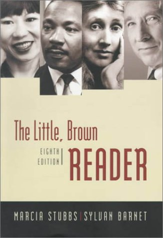 The Little, Brown Reader (8th Edition) (032102401X) by Marcia Stubbs; Sylvan Barnet