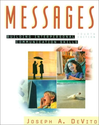 9780321025098: Messages: Building Interpersonal Communication Skills