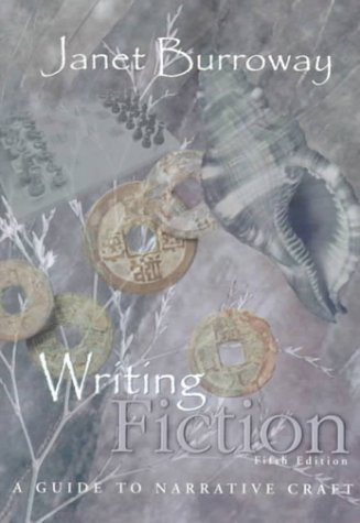 9780321026897: Writing Fiction: A Guide to Narrative Craft (5th Edition)