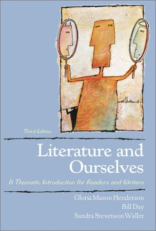 Literature and Ourselves: A Thematic Introduction for: Henderson, Gloria Mason,