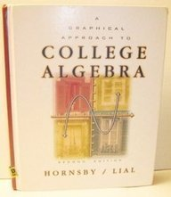 9780321028471: Graphical Approach to College Algebra (2nd Edition)