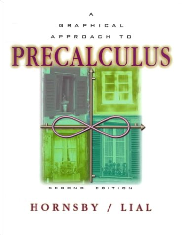 9780321028488: A Graphical Approach to Precalculus (2nd Edition)