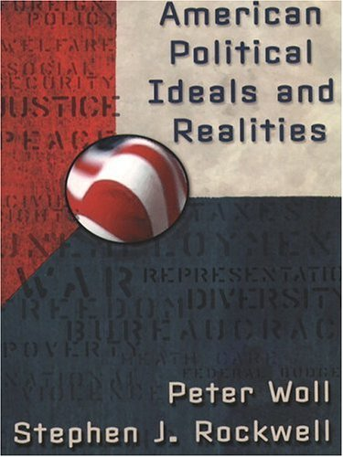 9780321029461: American Political Ideals and Realities