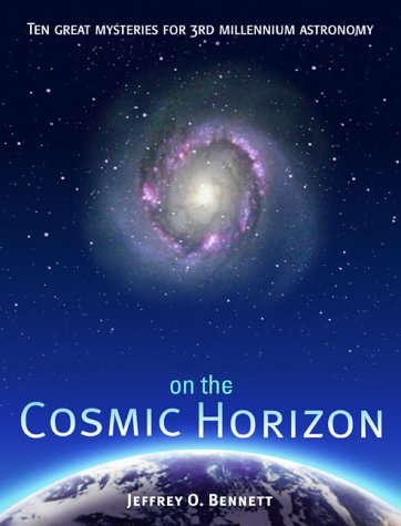 9780321029713: On the Cosmic Horizon: Ten Great Mysteries for Third Millennium Astronomy (Mysteries for the New Millennium)