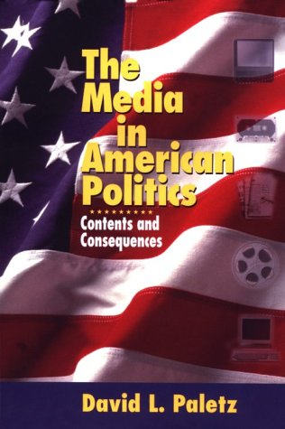 9780321029911: The Media in American Politics: Contents and Consequences