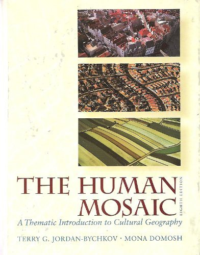 9780321031013: The Human Mosaic: A Thematic Introduction to Cultural Geography