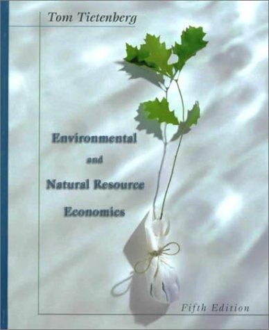 9780321031280: Environmental and Natural Resource Economics (5th Edition)