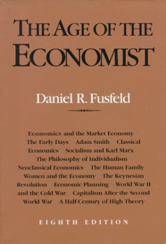 9780321031433: The Age of the Economist