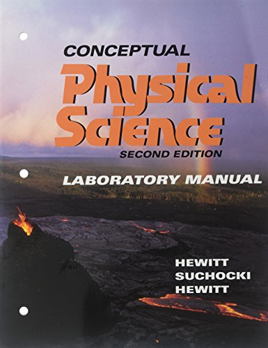 Conceptual Physical Science Laboratory Manual (2nd Edition) (0321035372) by Hewitt; John Suchocki