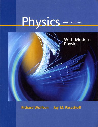 Supplement: Physics for Scientists and Engineers with Modern Physics (Chapters 1-45) - Physics for S (0321035720) by Wolfson, Richard