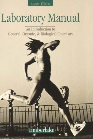 Chemistry: An Introduction to General, Organic and: Karen C. Timberlake