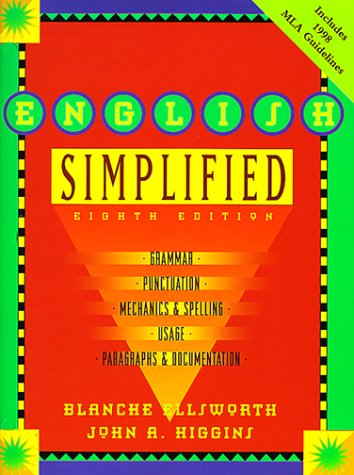 9780321038074: English Simplified : Grammar, Punctuation, Mechanics & Spelling, Usage, Paragraphs & Documentation