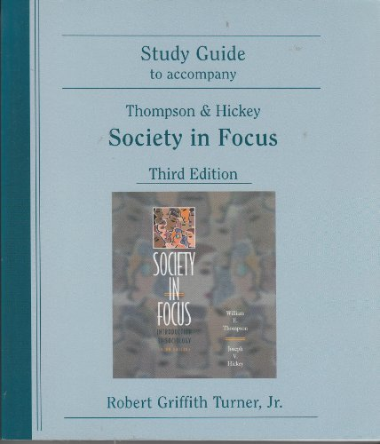 9780321040947: Study Guide to Accompany Thompson & Hickey Society in Focus
