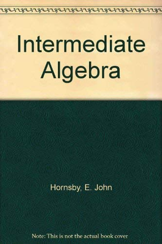Intermediate Algebra, 8th Edition (0321041321) by Margaret L. Lial; John Hornsby