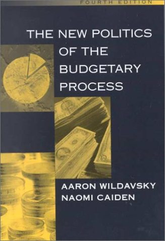 9780321042552: The New Politics of the Budgetary Process (4th Edition)
