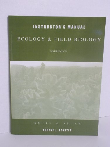 9780321042859: Instructor's Manual Ecology & Field Biology Sixth Edition