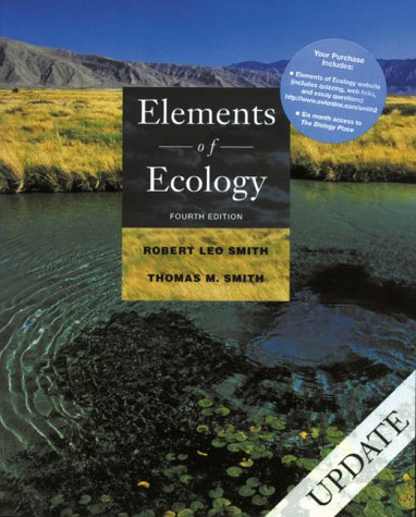 Elements of Ecology Update (4th Edition): Robert Leo Smith,