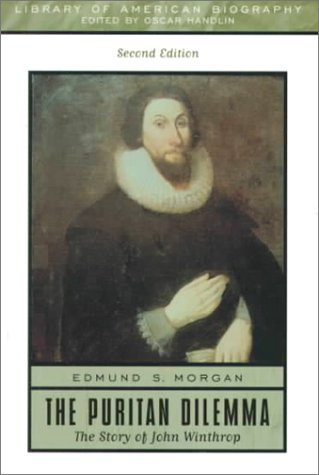 9780321043696: The Puritan Dilemma: The Story of John Winthrop (2nd Edition)