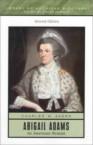 9780321043702: Abigail Adams: An American Woman (2nd Edition)