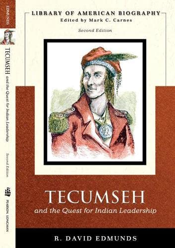 9780321043719: Tecumseh and the Quest for Indian Leadership (Library of American Biography Series) (2nd Edition)
