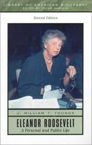 9780321043726: Eleanor Roosevelt: A Personal and Public Life (2nd Edition)